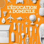 L'éducation à domicile